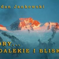 Gory daleki i bliskie - fot. Bogdan Jankowski (1)