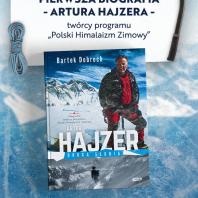 Premiera biografii Artura Hajzera, legendy polskiego himalaizmu